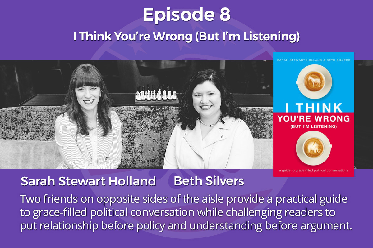 008: I Think You're Wrong (But I'm Listening) – Sarah Stewart Holland And Beth Silvers